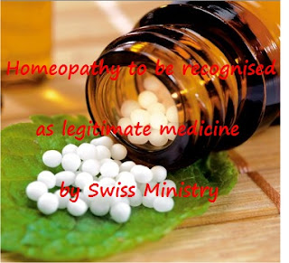 Homeopathy to be recognised as legitimate medicine by Swiss Ministry