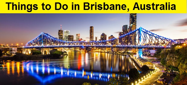 Things to Do in Brisbane, Australia