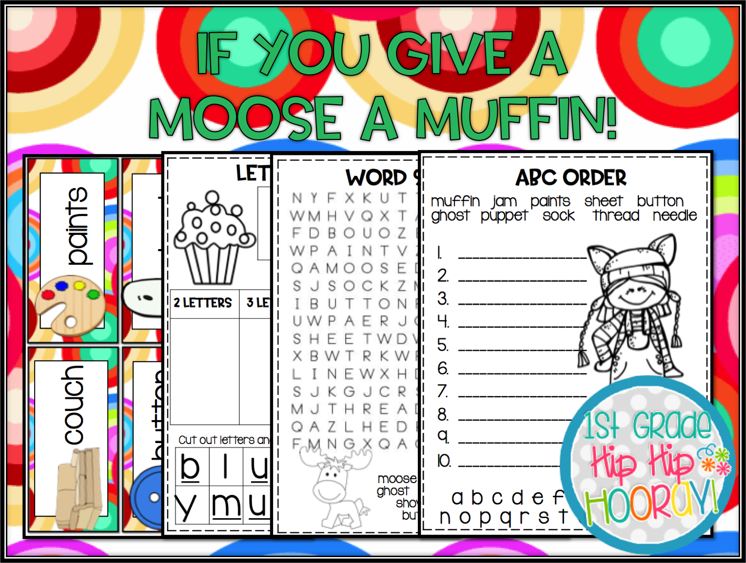 1st Grade Hip Hip Hooray If You Give A Moose A Muffin