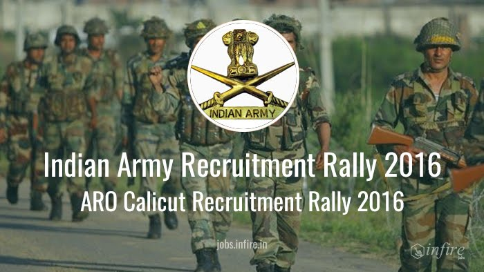 Indian Army - ARO Calicut Recruitment Rally 2016 - Apply Online