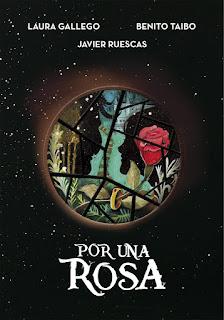 Reseña Por una rosa