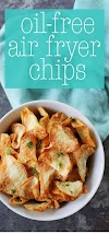 Oil-Free Air Fryer Chips (Garlic Parm Flavor)