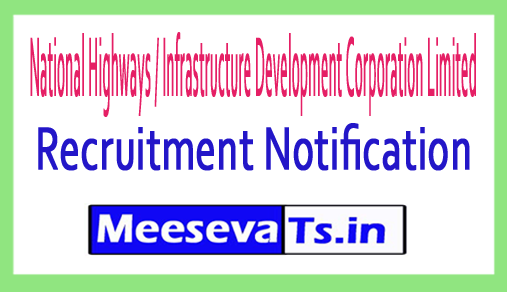 National Highways / Infrastructure Development Corporation Limited NHIDCL Recruitment