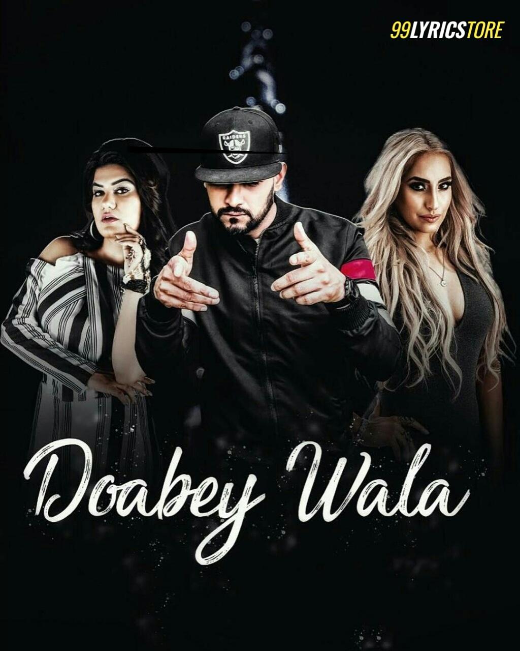 Doabey Wala Lyrics Garry Sandu and Kaur B