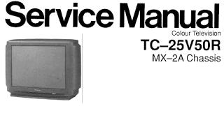 Skema TV PANASONIC TC-25V50R Chassis MX-2A