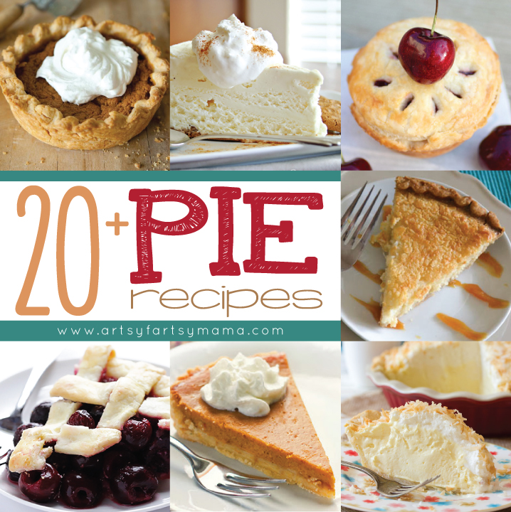 20+ Pie Recipes at artsyfartsymama.com #pie #recipe