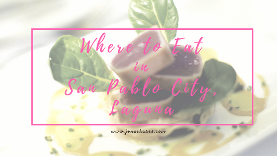Where to eat in San Pablo City