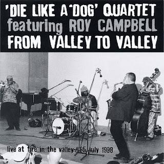 Peter Brötzmann, Die Like a Dog Quartet, From Valley to Valley