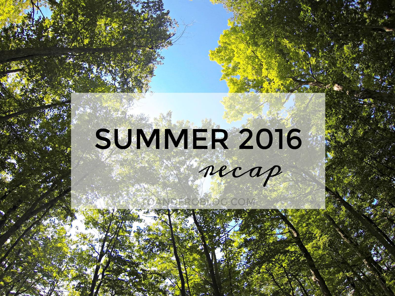 Summer 2016 Recap