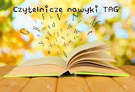 http://mocrecenzji.blogspot.com/2016/05/czytelnicze-nawyki-tag.html