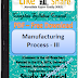 Manufacturing Process - III PDF Study Materials cum Notes, Engineering E-Books Free Download