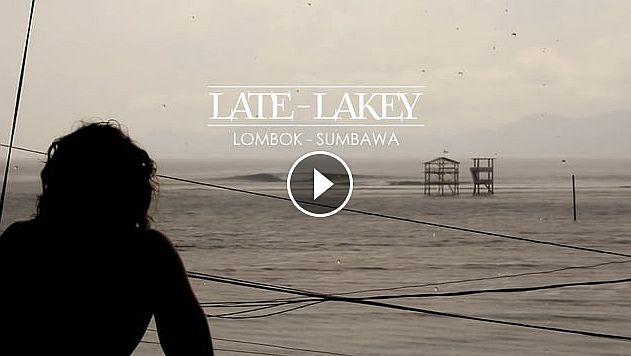 LATE - LAKEY LOMBOK - SUMBAWA