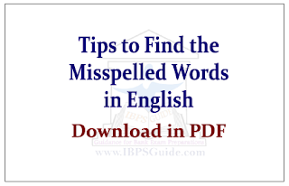 Important Tips to Find the Misspelled Words in English Questions