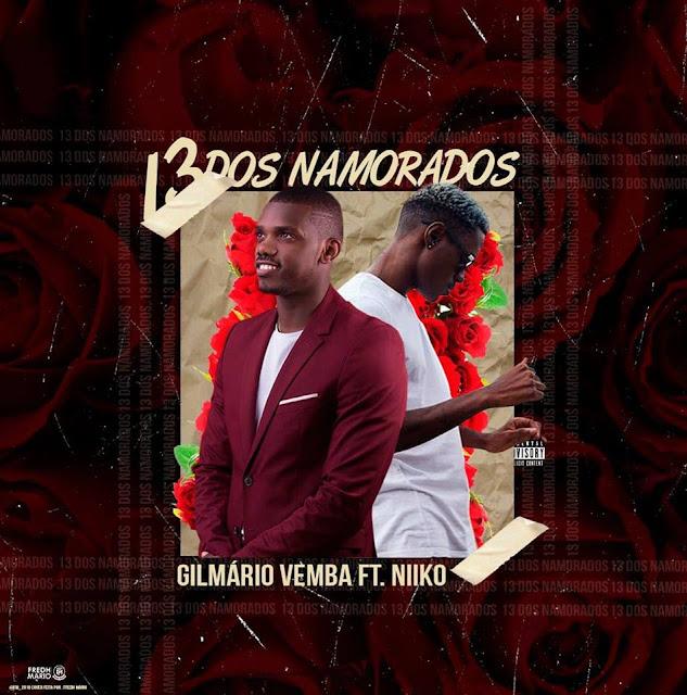 Gilmário Vemba - 13 Dos Namorados (feat. Niiko)