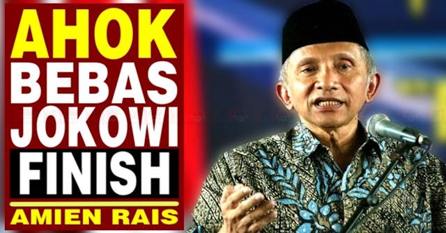 Ahok Terbukti Tidak Nistakan Agama, Amien Rais Langsung Ancam Jokowi