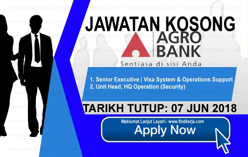 Jawatan Kerja Kosong Agrobank - Bank Pertanian Malaysia logo www.findkerja.com jun 2018