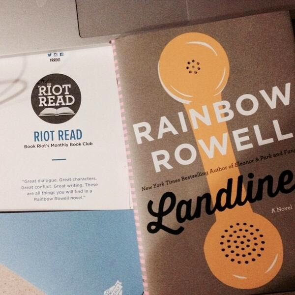 """Riot Read July 2014 """"Landline"""" by Rainbow Rowell The 3 Rs Blog"""