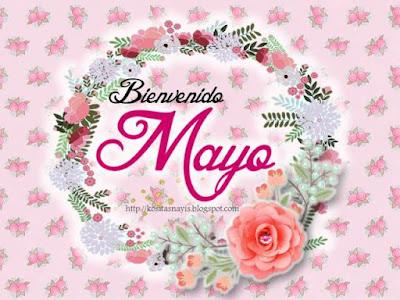 bienvenido mayo mes de la madres