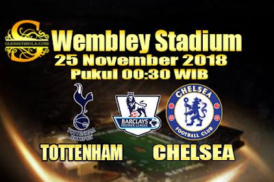 Judi Bola Dan Casino Online - Prediksi Pertandingan Liga Liga Primer Inggris Tottenham vs Chelsea 25 November 2018