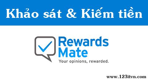 Kiếm tiền từ khảo sát trực tuyến trên Rewards Mate