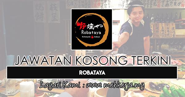 Jawatan Kosong Terkini 2019 di Robataya