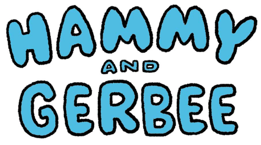 Hammy and Gerbee