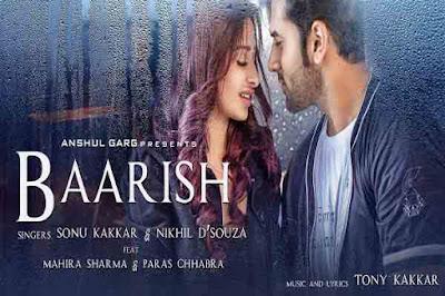 Baarish Lyrics – Sonu Kakkar | Nikhil D'souza