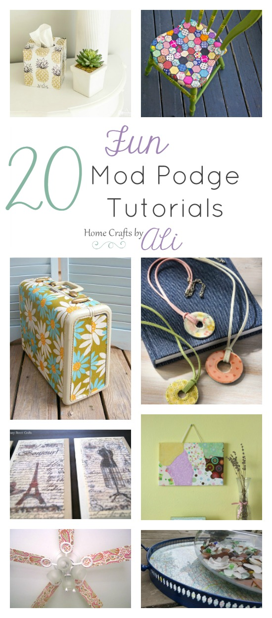 20 Craft and Decor Tutorials Using Mod Podge