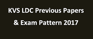 KVS LDC Previous Year Question Papers Download & Syllabus 2017-18 ANswers