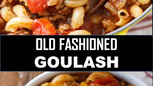 #BEST #DINNER #OLD #FASHIONED #GOULASH
