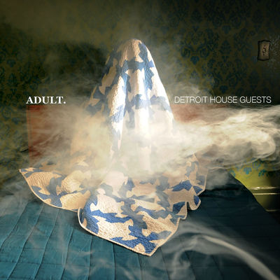 ADULT. - Detroit House Guests - Album Download, Itunes Cover, Official Cover, Album CD Cover Art, Tracklist