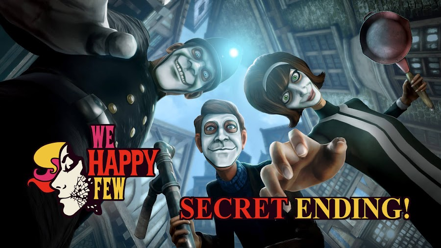 we happy few secret ending guide