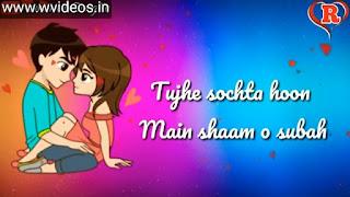 Tujhe Sochta Hoon Whatsapp Status Love Video