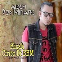 Lirik Lagu Minang Andra Respati - Kisah Cinto Di BBM