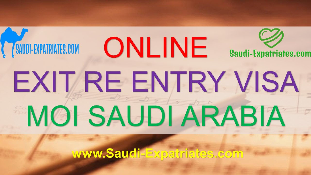FAMILY EXIT RE ENTRY VISA SAUDI ARABIA
