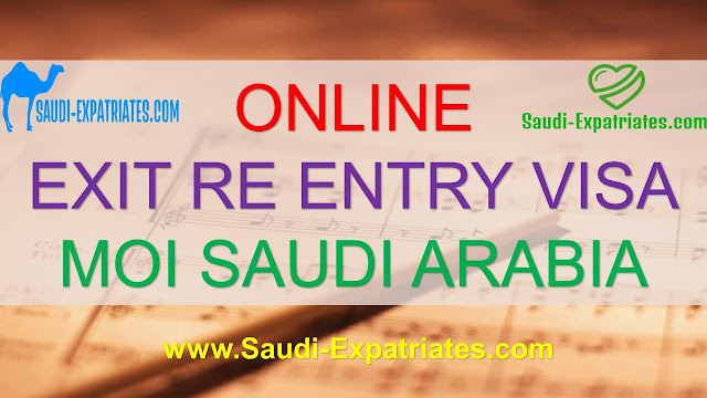 MOI SAUDI ARABIA EXIT RE ENTRY VISA