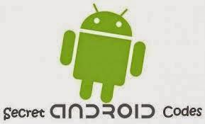 اكواد واختصارات سرية مهمة لهواتف الاندرويد Android Codes