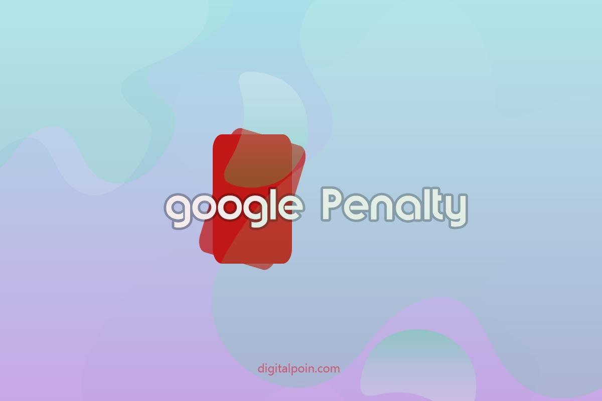 Apakah Blog Digital Poin Kena Google Penalty?