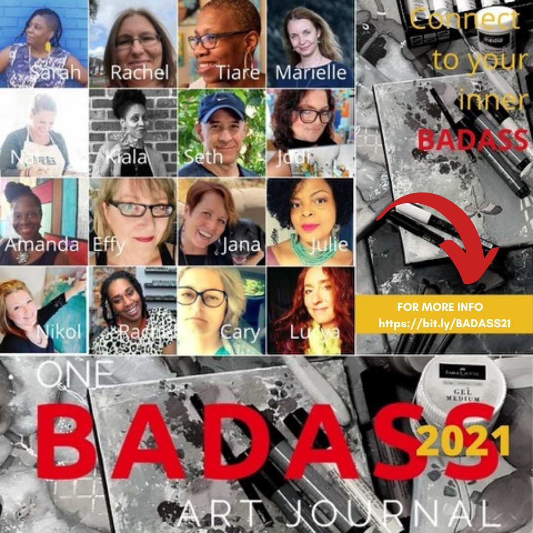 One BADASS Art Journal 2021