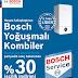 Bosch yoğuşmalı kombi Alana bosch car sevislerde %30 işçilik indirimi