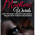 My Mother's Words by TWYLA N. GARRETT