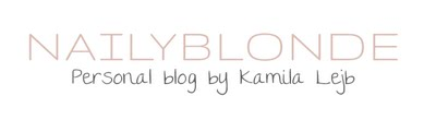 NailyBlonde - Official Blog by Kamila Lejb
