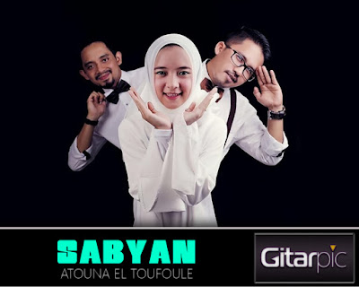 Chord Gitar SABYAN - Atouna El Toufoule