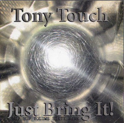 Tony Touch – #69 – Just Bring It! (2002) (CD) (FLAC + 320 kbps)