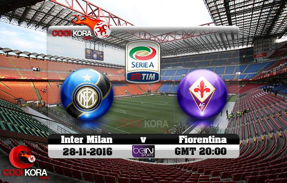 مشاهدة مباراة إنتر ميلان وفيورنتينا اليوم 28-11-2016 في الدوري الإيطالي