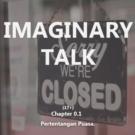 Imaginary talk chapter 0.1
