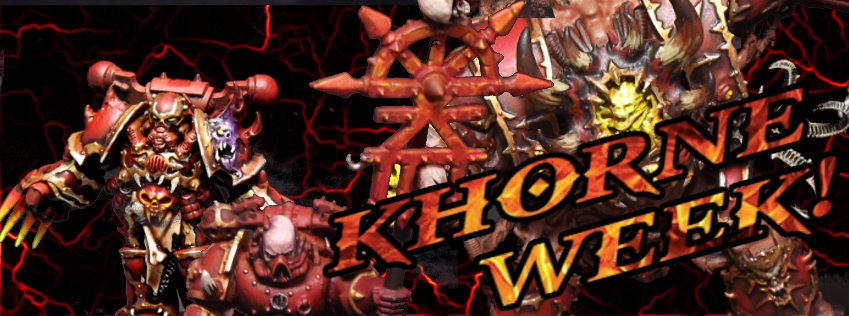 the latest dc70a 57dc5 Blog - Khorne Week  1