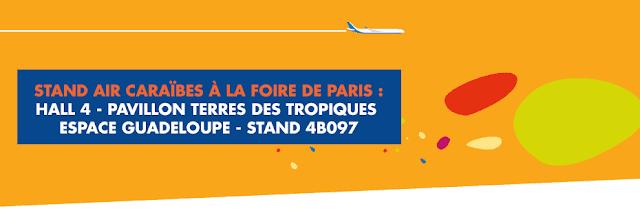 Banniere Air Caraibes Foire de Paris - Hal 4- Pavillon Terres des Tropiques- espace Guadeloupe- Stand 4B097