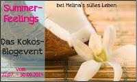 http://melinas-suesses-leben.blogspot.de/2014/07/blogevent-summerfeelings-das-kokos.html