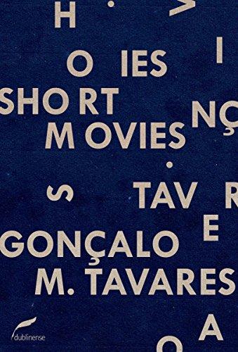 Short movies Gonçalo M. Tavares